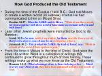 how god produced the old testament1