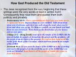 how god produced the old testament2