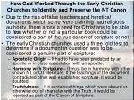 how god worked through the early christian churches to identify and preserve the nt canon1