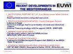 recent developments in the mediterranean