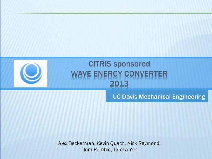 Citris sponsored wave energy converter 2013