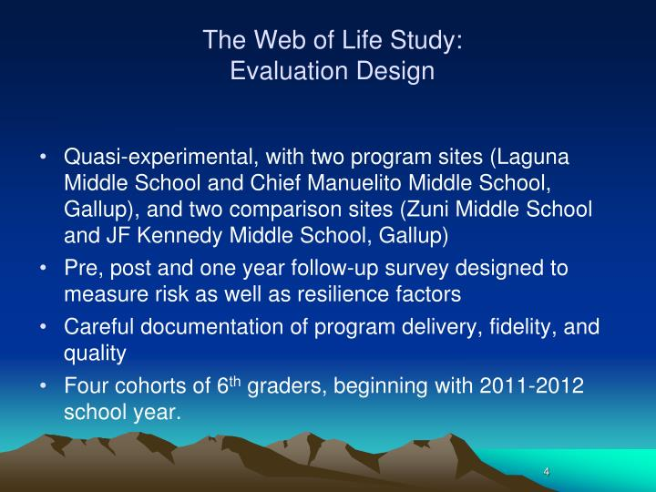 The Web of Life Study: