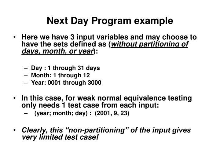 Next Day Program example