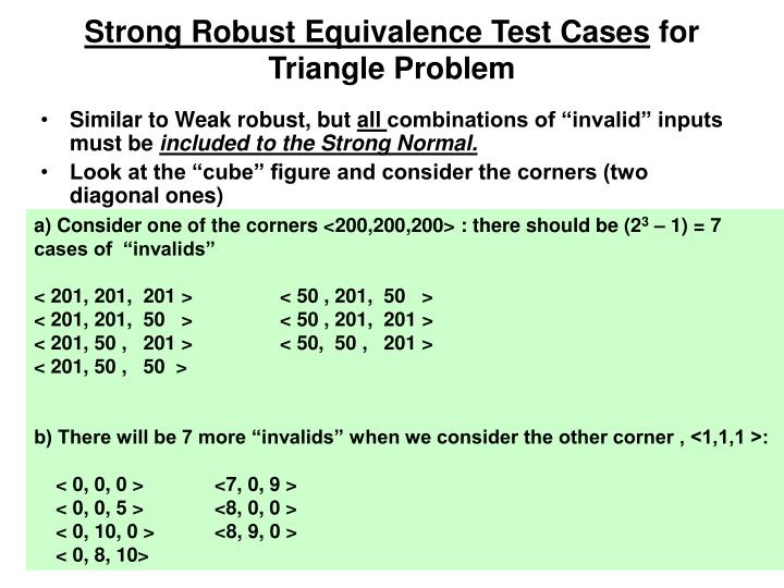 Strong Robust Equivalence Test Cases