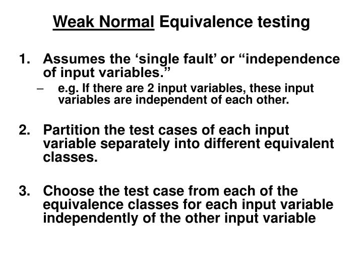 Weak normal equivalence testing