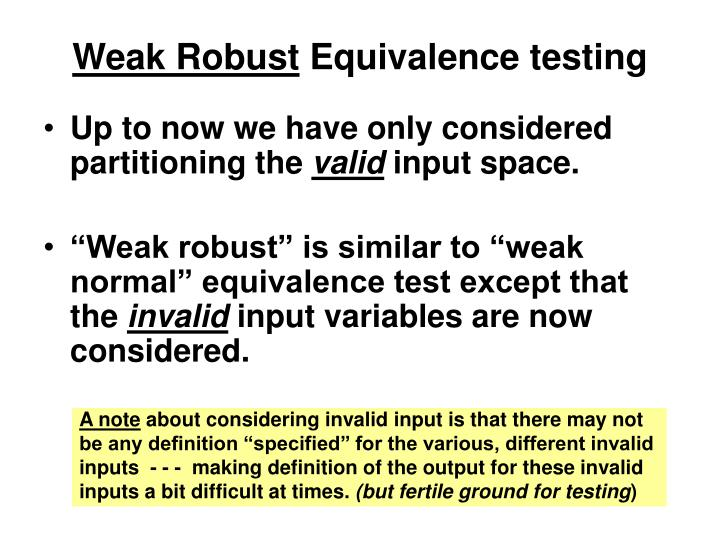Weak Robust