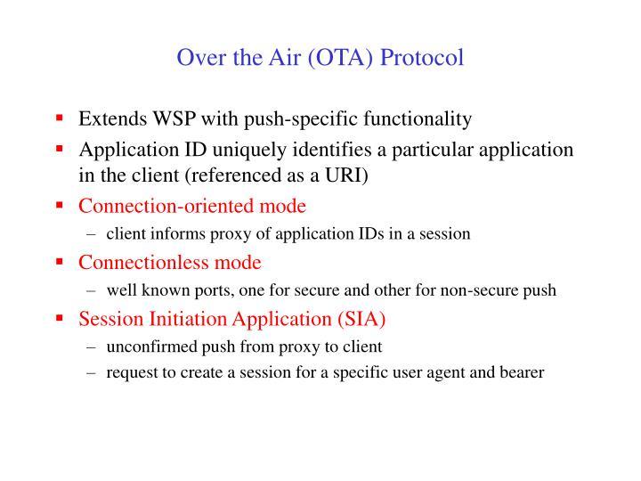 Over the Air (OTA) Protocol