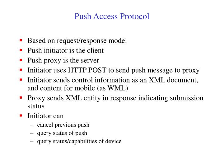 Push Access Protocol