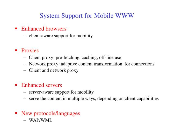 System Support for Mobile WWW