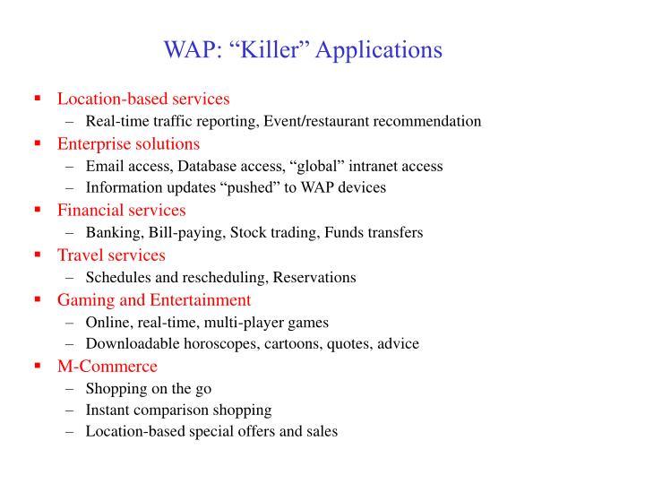 "WAP: ""Killer"" Applications"