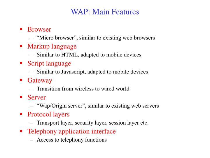 WAP: Main Features