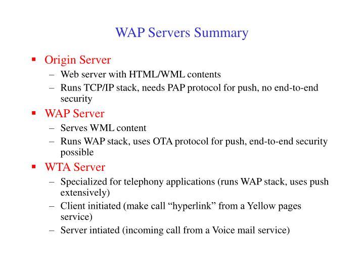 WAP Servers Summary