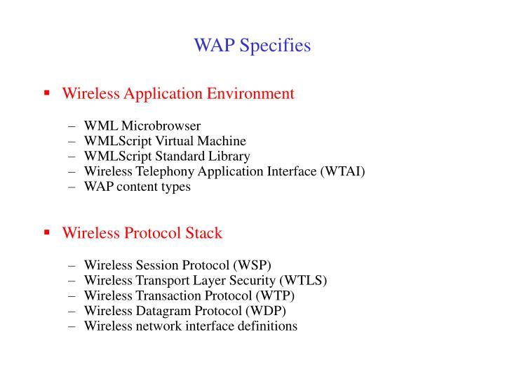 WAP Specifies