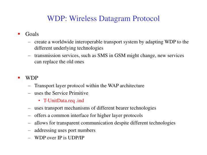 WDP: Wireless Datagram Protocol