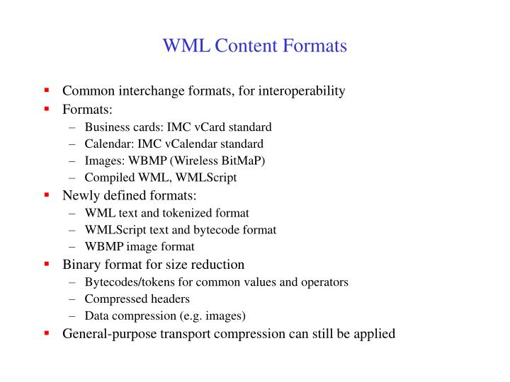 WML Content Formats