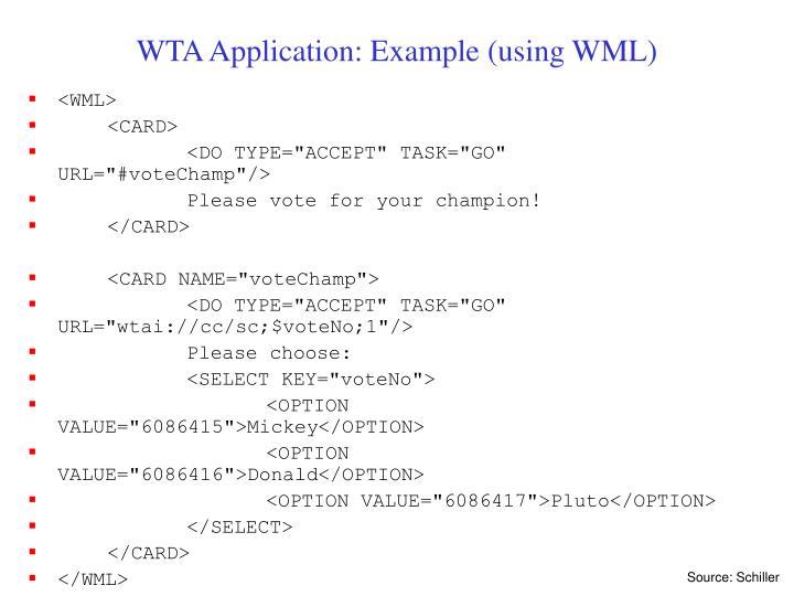 WTA Application: Example (using WML)