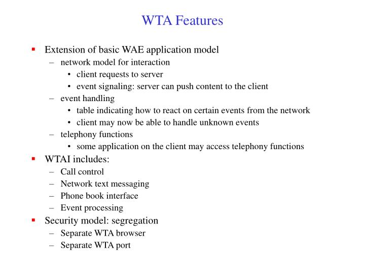 WTA Features