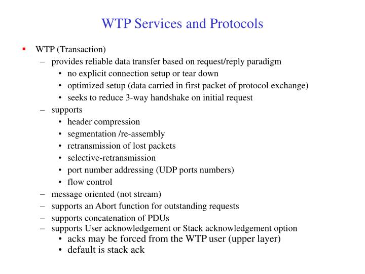 WTP Services and Protocols