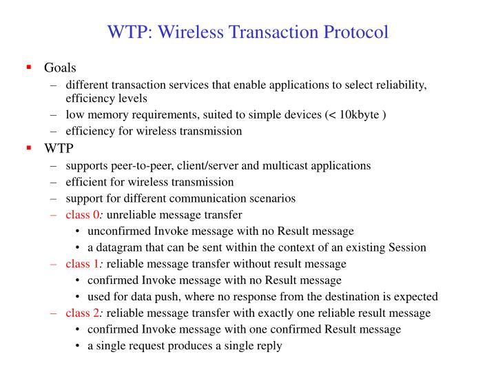 WTP: Wireless Transaction Protocol