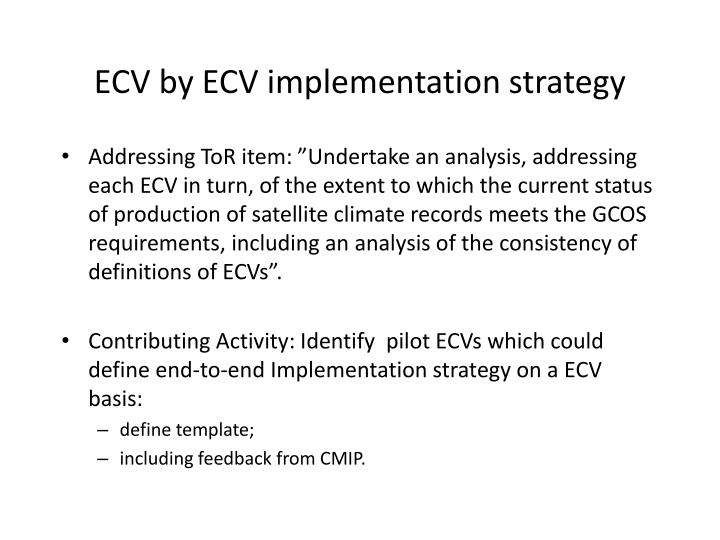 ECV by ECV implementation strategy