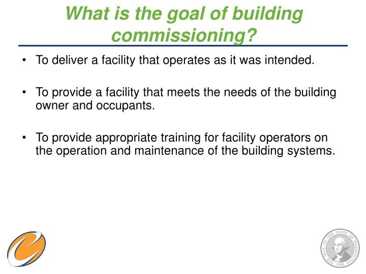 What is the goal of building commissioning