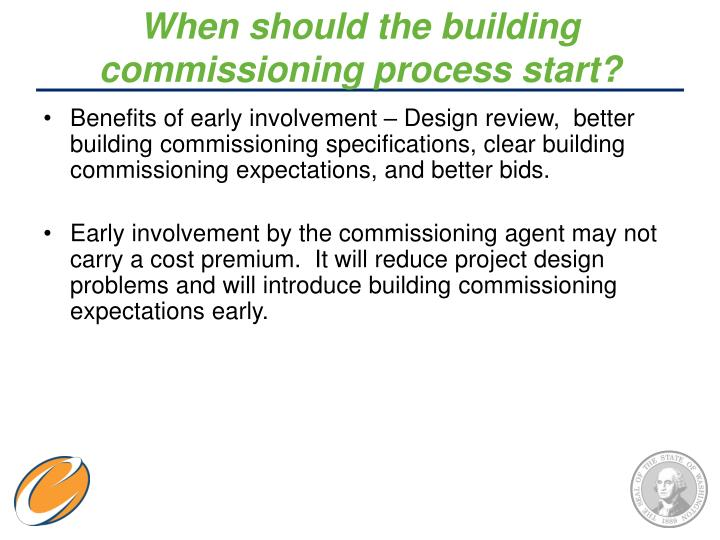 When should the building commissioning process start?