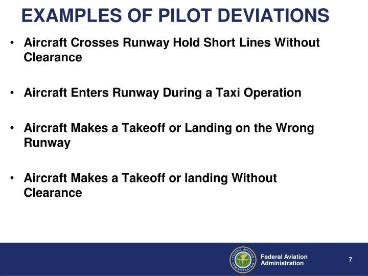 EXAMPLES OF PILOT DEVIATIONS