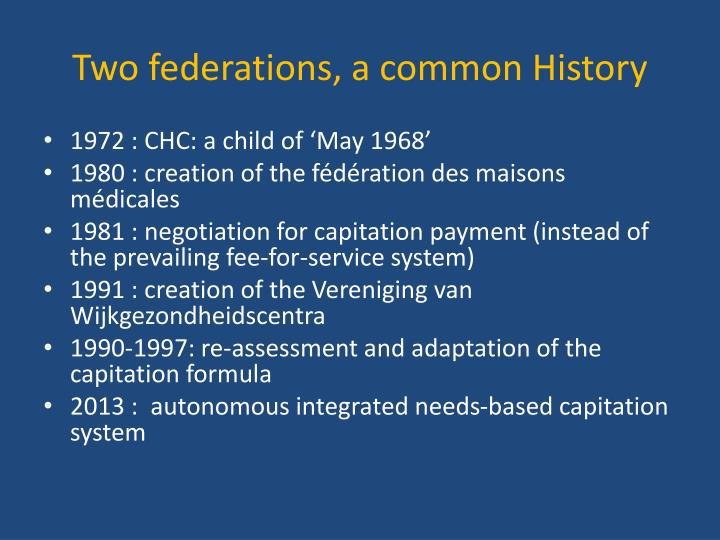 Two federations, a common History