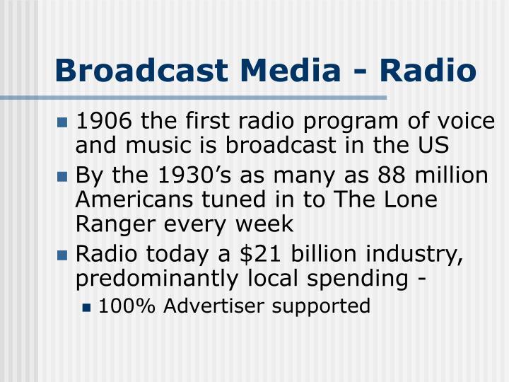 Broadcast Media - Radio