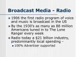 broadcast media radio