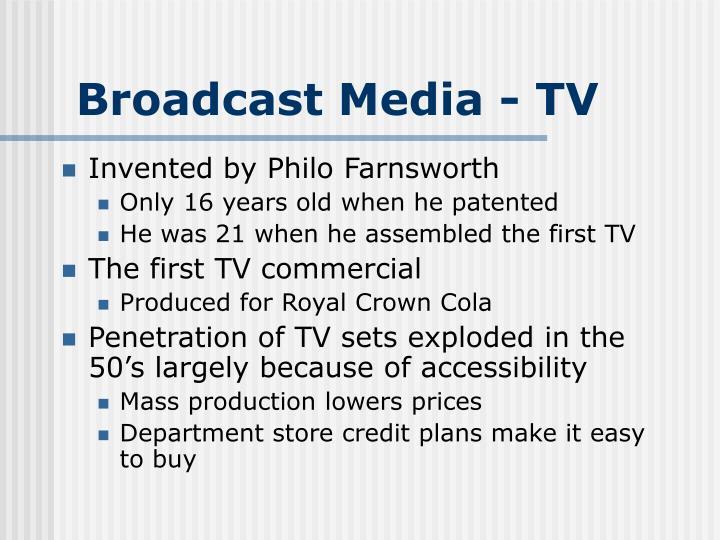 Broadcast Media - TV