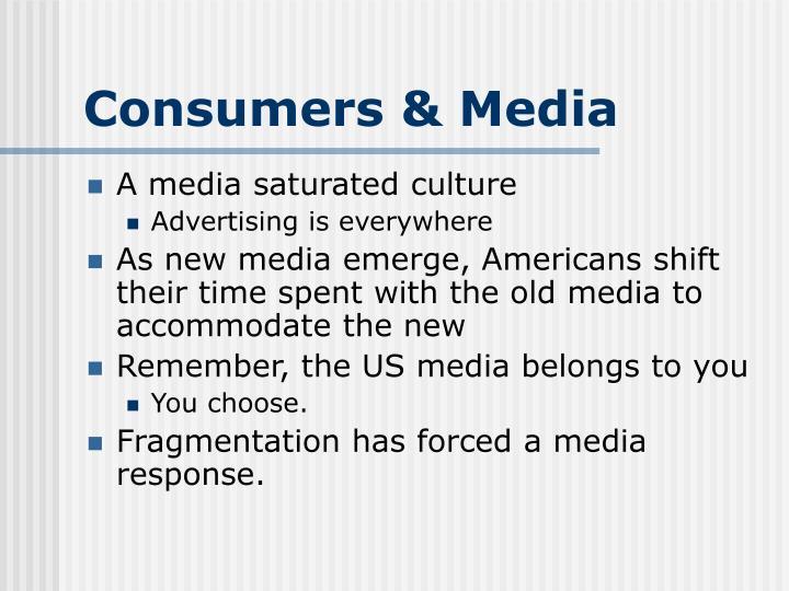 Consumers & Media