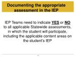 documenting the appropriate assessment in the iep
