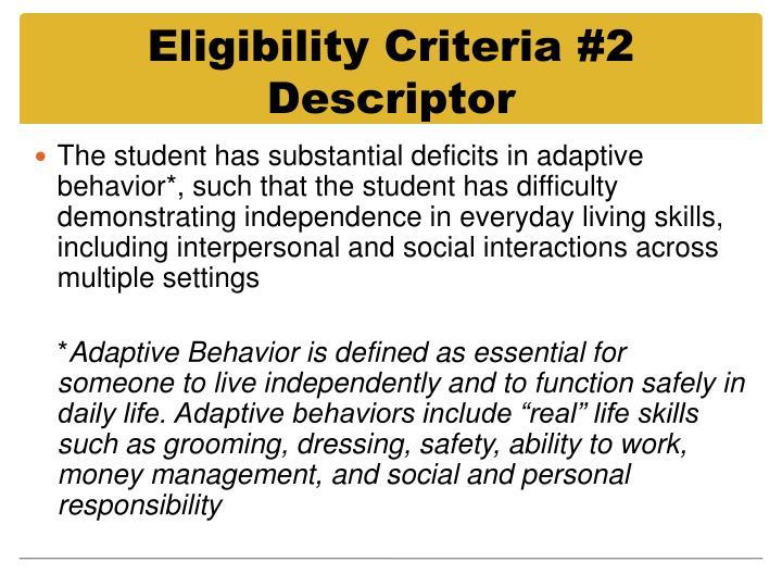 Eligibility Criteria #2 Descriptor