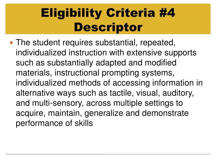 Eligibility Criteria #4 Descriptor
