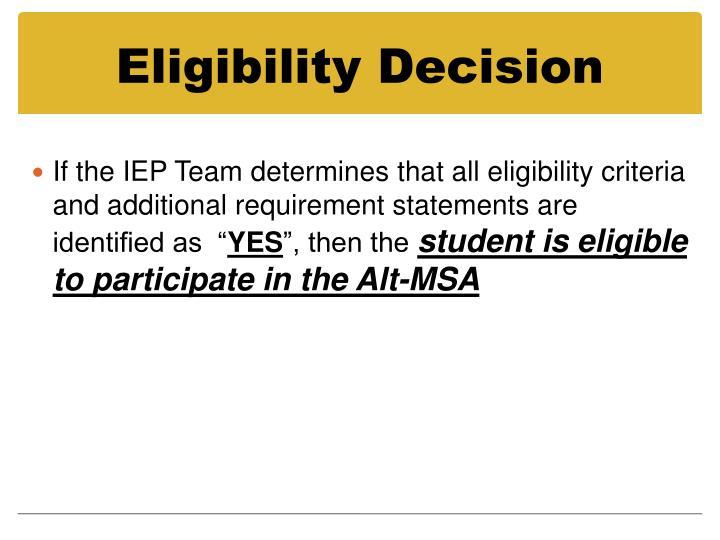 Eligibility Decision