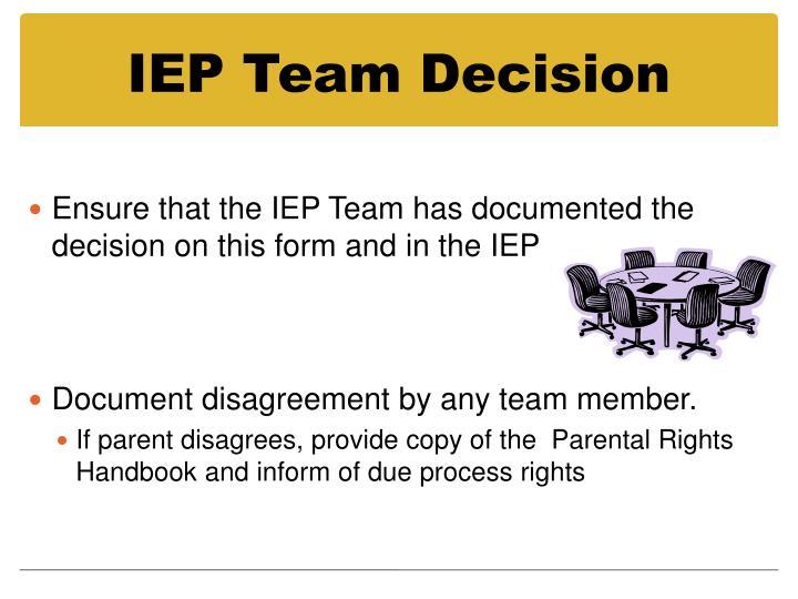 IEP Team Decision