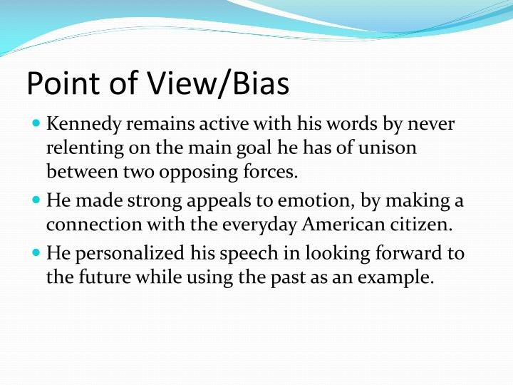 Point of view bias