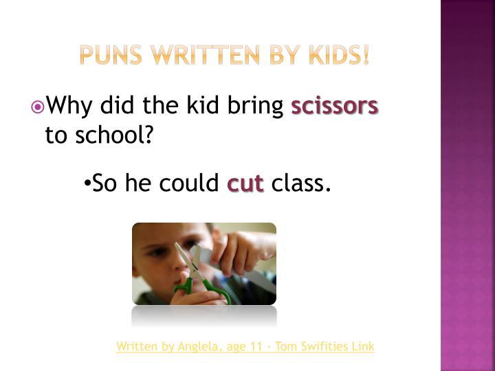 Puns written by Kids!