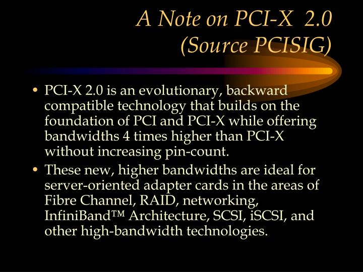 A Note on PCI-X  2.0