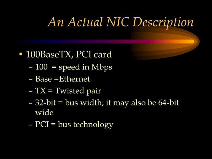 An Actual NIC Description