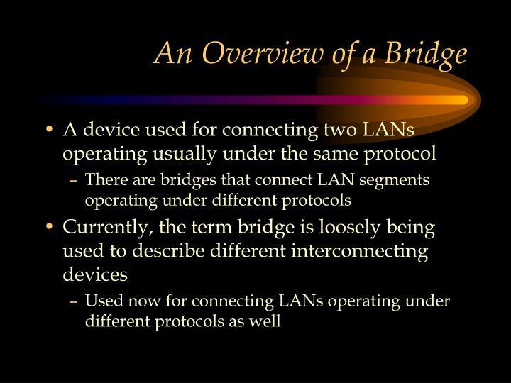 An Overview of a Bridge