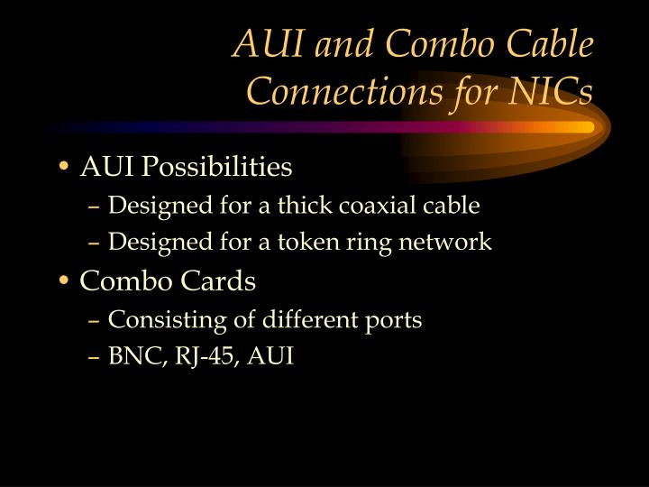 AUI and Combo Cable Connections for NICs