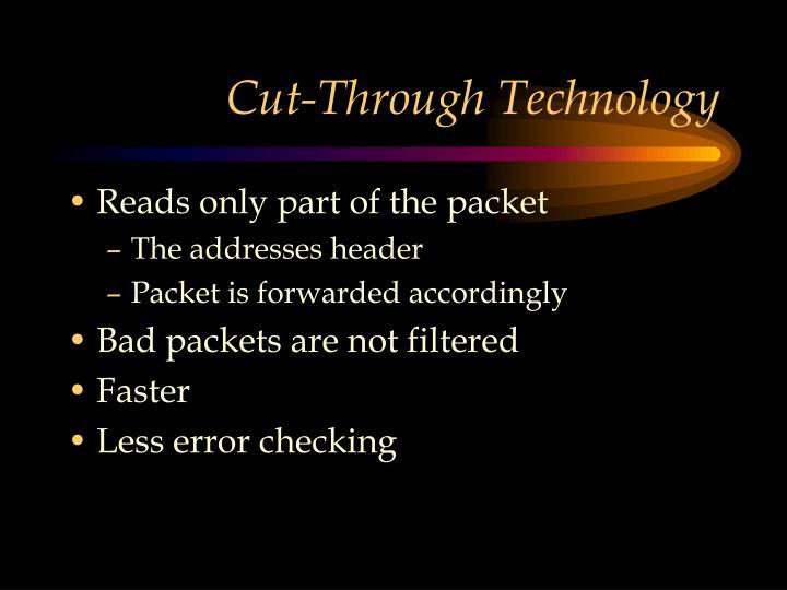 Cut-Through Technology