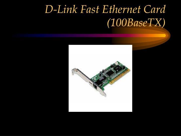 D-Link Fast Ethernet Card (100BaseTX)