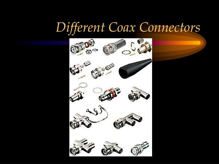 Different Coax Connectors