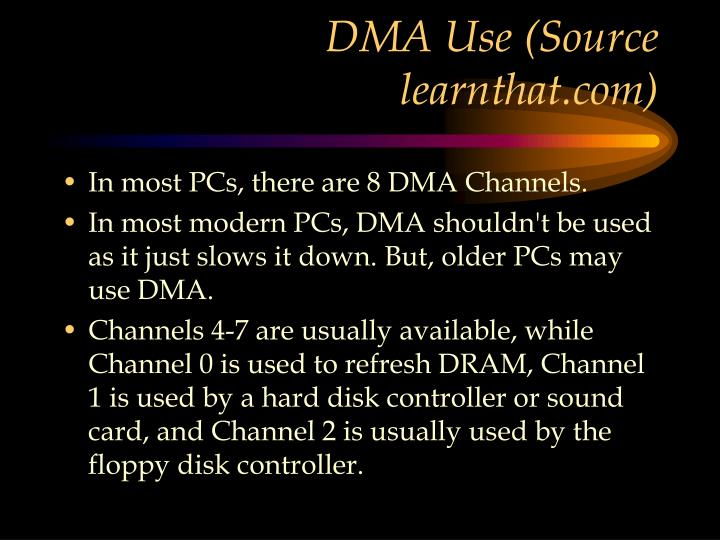 DMA Use (Source learnthat.com)