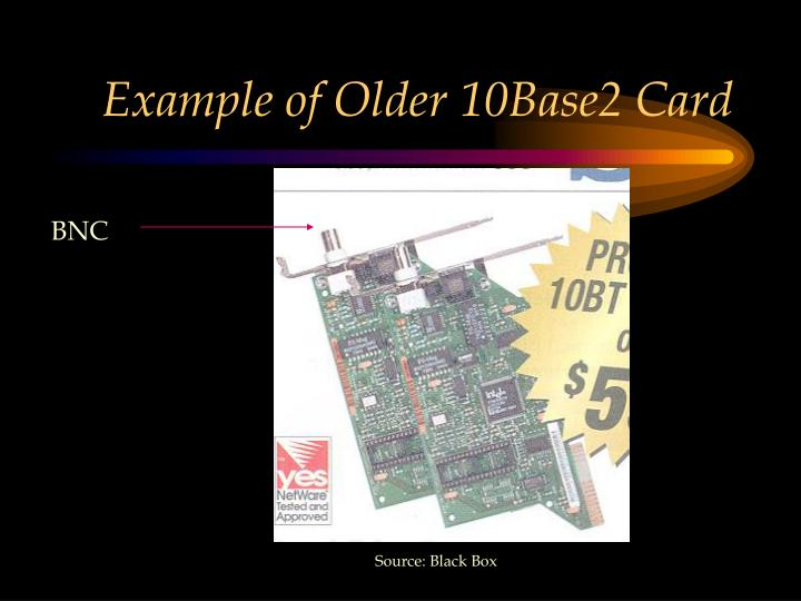 Example of Older 10Base2 Card