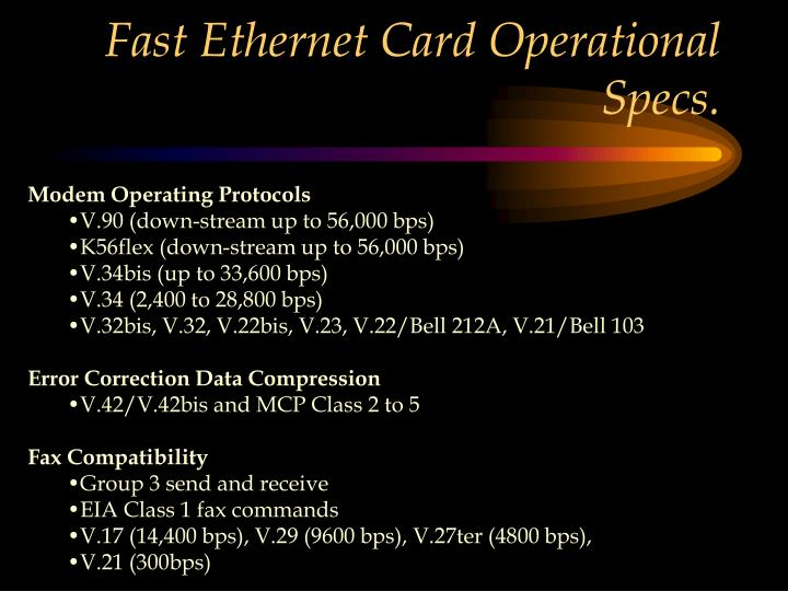 Fast Ethernet Card Operational Specs.
