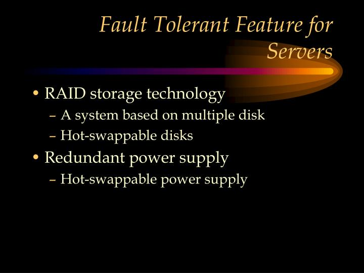 Fault Tolerant Feature for Servers